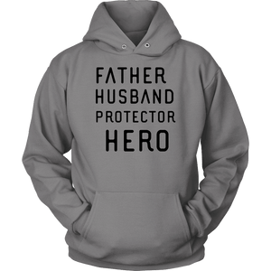 Father Husband Protector Hero, Black Print T-shirt Unisex Hoodie Grey S