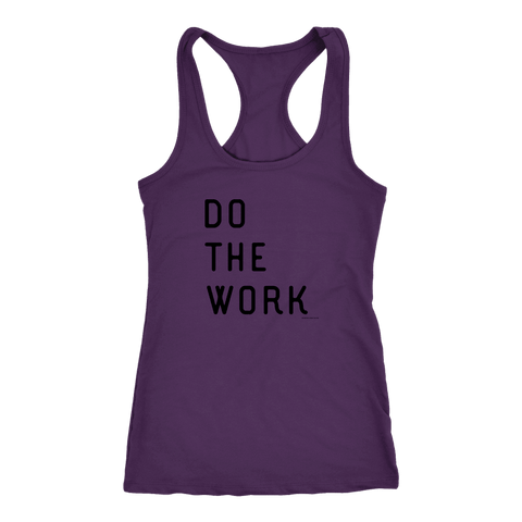 Image of Do The Work | Womens | Black Print T-shirt Next Level Racerback Tank Purple XS