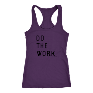 Do The Work | Womens | Black Print T-shirt Next Level Racerback Tank Purple XS