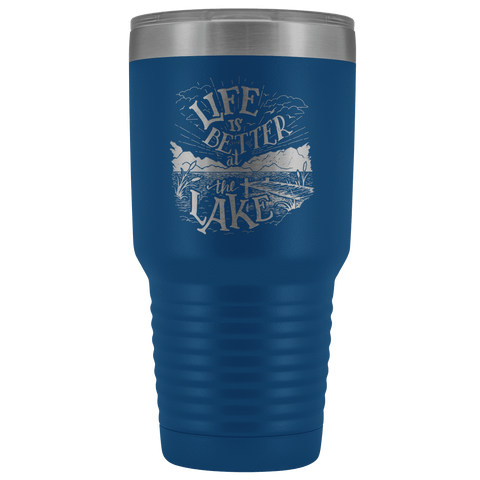 Image of Life is Better at the Lake | 30 oz. tumbler Tumblers Blue
