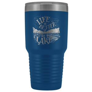 Life is Better at the Lake | 30 oz. tumbler Tumblers Blue