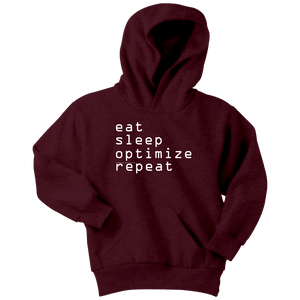 eat, sleep, optimize repeat Hoodie V.1 T-shirt Youth Hoodie Maroon XS