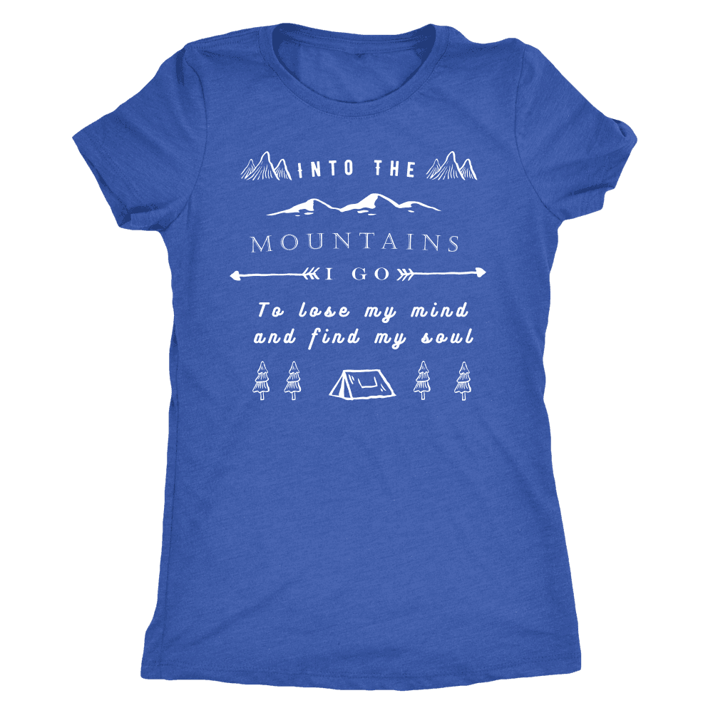 Into the Mountains I Go T-shirt Next Level Womens Triblend Vintage Royal S