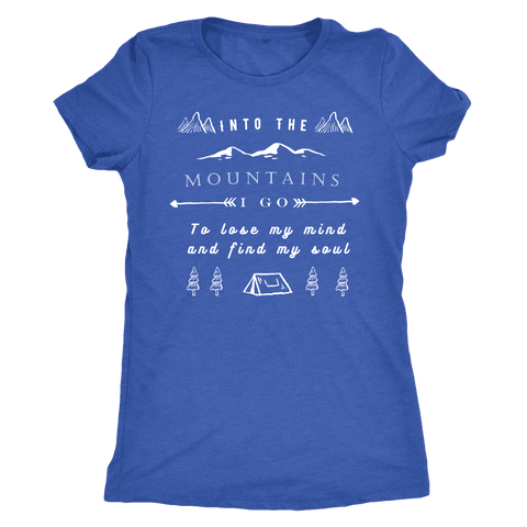 Image of Into the Mountains I Go T-shirt Next Level Womens Triblend Vintage Royal S
