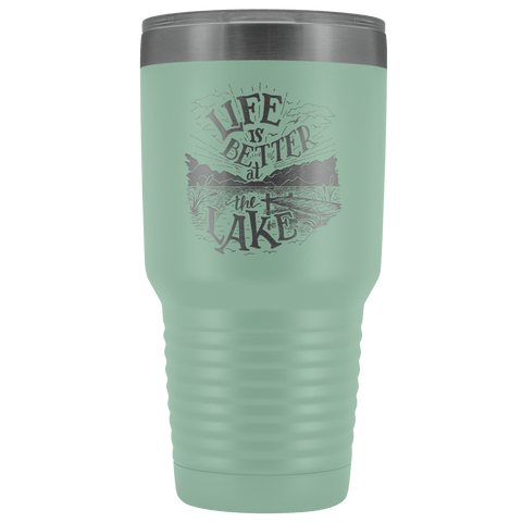 Image of Life is Better at the Lake | 30 oz. tumbler Tumblers Teal