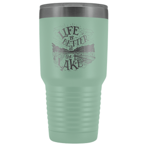 Life is Better at the Lake | 30 oz. tumbler Tumblers Teal