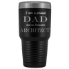 Proud Dad, Awesome Architect Tumblers Black