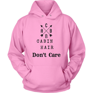 CABN, Cabin Hair, Don't Care T-shirt Unisex Hoodie Pink S