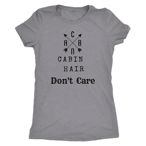 Image of CABN, Cabin Hair, Don't Care T-shirt Next Level Womens Triblend Heather Grey S