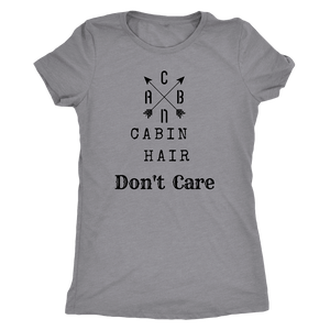 CABN, Cabin Hair, Don't Care T-shirt Next Level Womens Triblend Heather Grey S