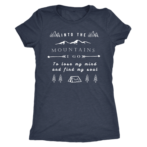 Image of Into the Mountains I Go T-shirt Next Level Womens Triblend Vintage Navy S