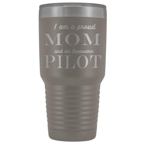 Image of Proud Mom, Awesome Pilot Tumblers Pewter