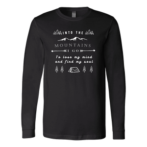 Into the Mountains I Go T-shirt Canvas Long Sleeve Shirt Black S