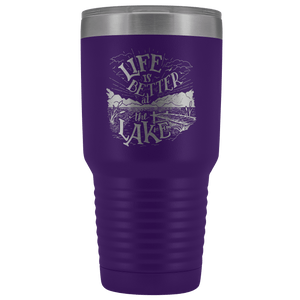 Life is Better at the Lake | 30 oz. tumbler Tumblers Purple