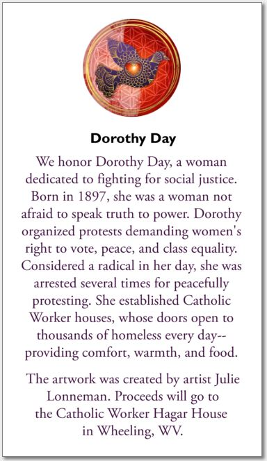 Dorothy Day, The World Will Be Saved By Beauty. . .