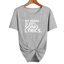 My Brain is 80% Song Lyrics T-ShirtATTITUDE APPARELGRAPHIC T-SHIRT Slogan Printed Tee unique high quality quirky plus size original sale black white Australian humourous funniest flirty crazy naughty novelty cute top word art pop culture pun BIPOLAR BARBIE