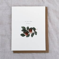 To one that I love - greeting card