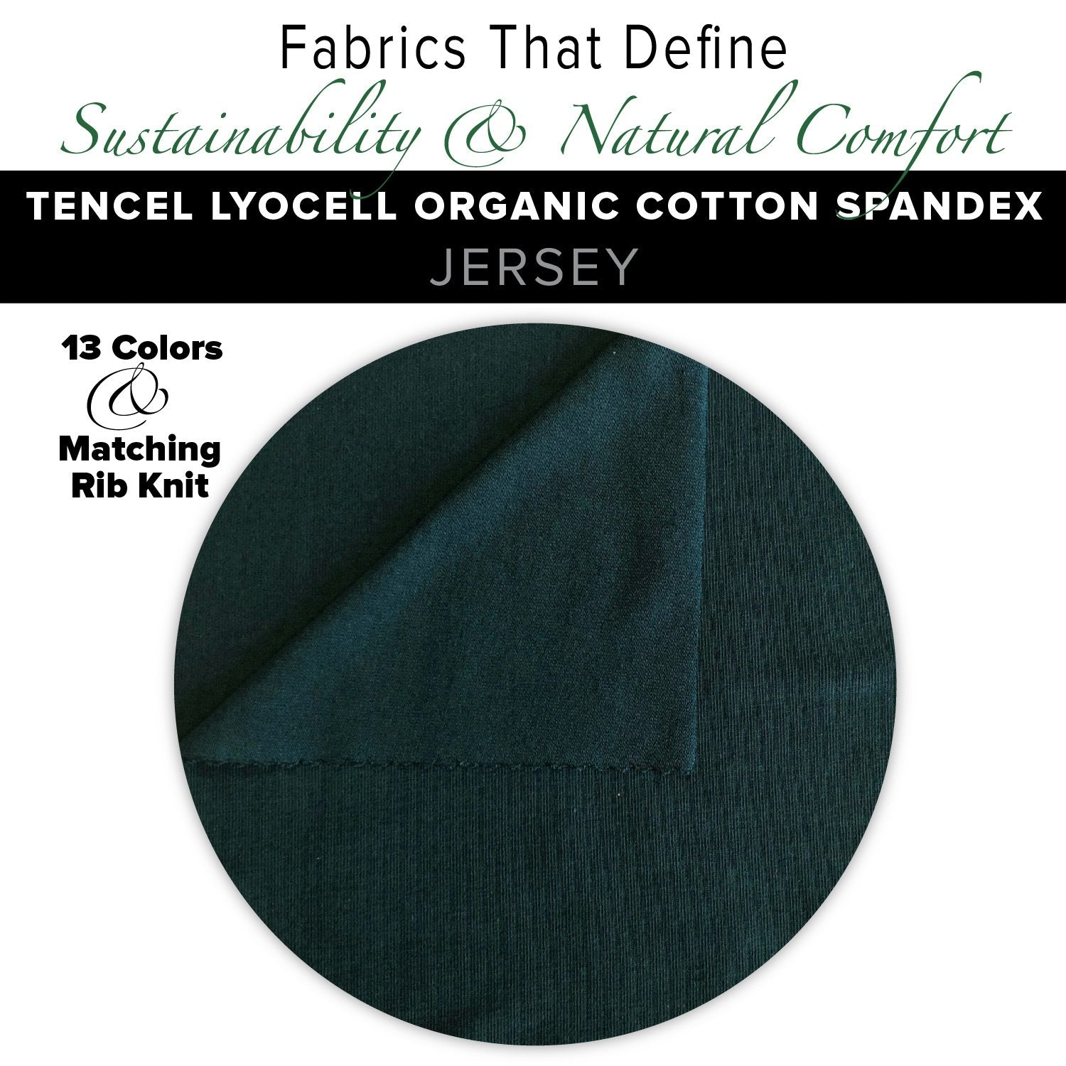 Natural Fabric: Tencel Lyocell Cotton Spandex Jersey - Black