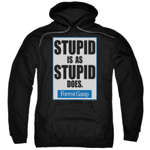 Hoodie Forrest Gump - Stupid Is Adult Pull Over
