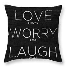 Love, Worry, Laugh (shine Bright) Throw Pillow