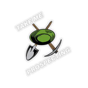"""Take Me Prospecting"" Sticker - Gold Prospectors Association of America"