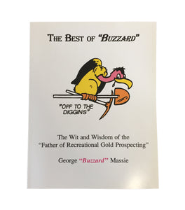 "The Best of ""Buzzard"" - Book of Prospecting How-to's and Stories"