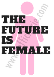"Affiche ""The future is Female"""