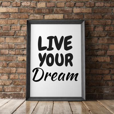 "Affiche ""Live your dream"""