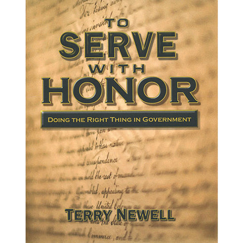 To Serve With Honor by Terry Newell