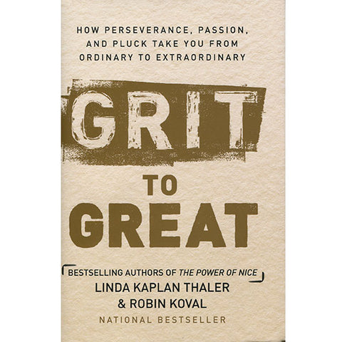 Grit to Great by Linda Kaplan Thale and Robin Koval