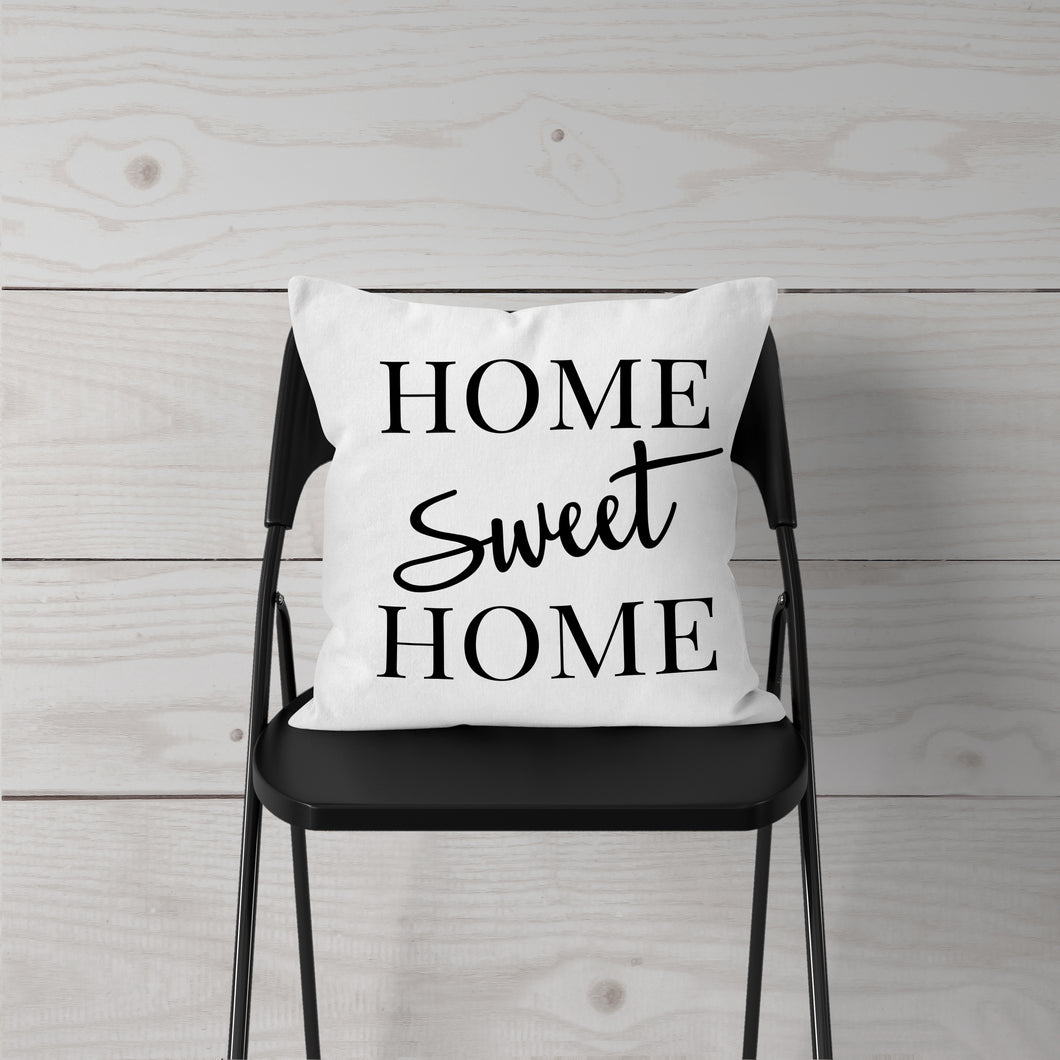 Home Sweet Home- Pillow Cover