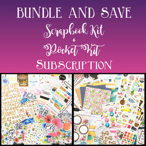 SCRAPBOOK + POCKET KIT BUNDLE SUBSCRIPTION