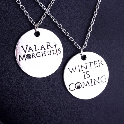 Winter is Coming & Valar Morghulis Necklace