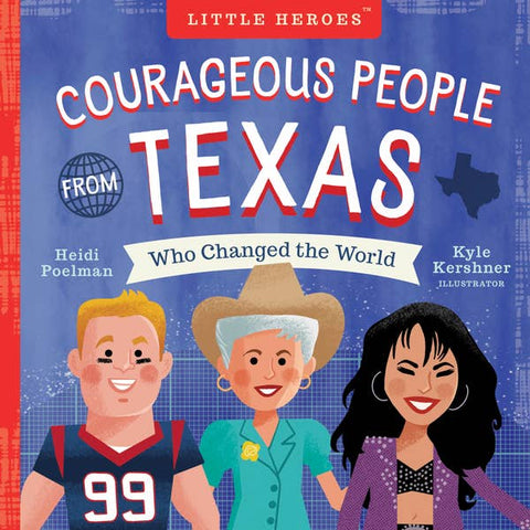 Courageous People From Texas Board Book