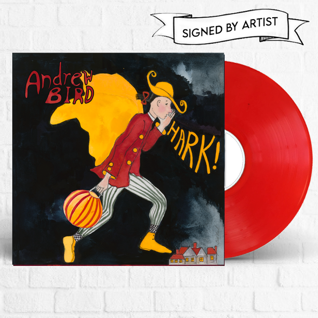 Andrew Bird - Hark! (Signed) [Magnolia Store Exclusive]