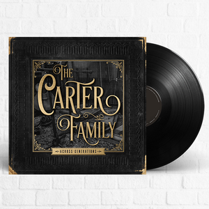 The Carter Family - Across Generations [Pre-Order]