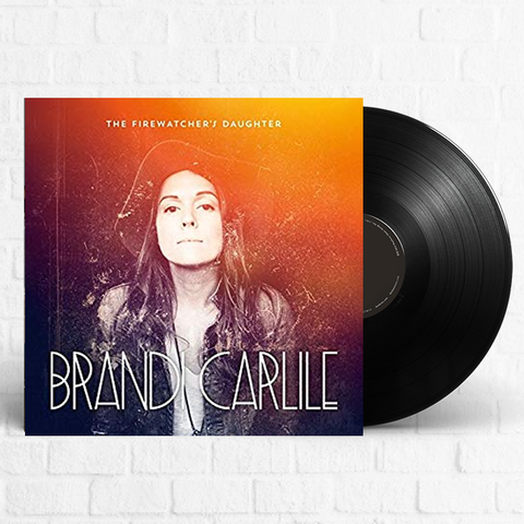 Brandi Carlile - The Firewatcher's Daughter