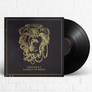 Grizfolk - Rarest of Birds [Pre-Order]