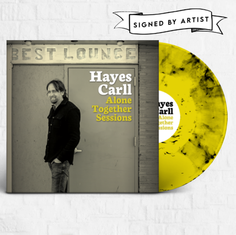 Hayes Carll - Alone Together Sessions [Signed Magnolia Exclusive]
