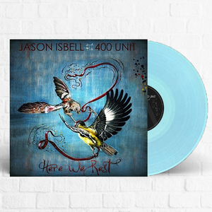 Jason Isbell - Here We Rest [Limited Edition Blue Vinyl]