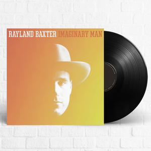 Rayland Baxter - Imaginary Man