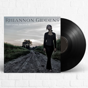 Rhiannon Giddens - Freedom Highway