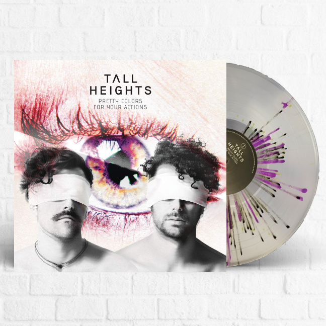 Tall Heights - Pretty Colors For Your Actions [Multi-Colored Splatter Vinyl]