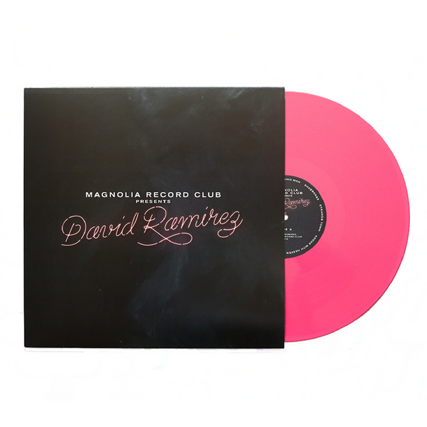 Magnolia Record Club Presents: David Ramirez [Magnolia Exclusive]