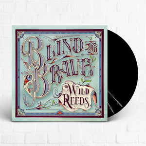 The Wild Reeds - Blind and Brave