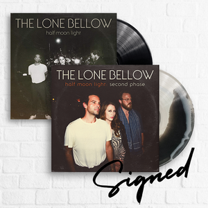 The Lone Bellow - SIGNED Second Phase + Half Moon Light [Bundle]