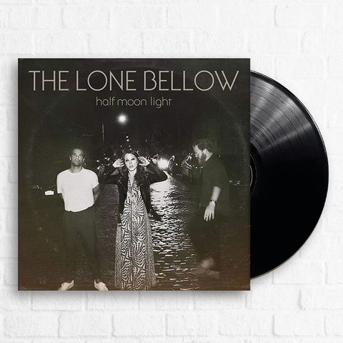 The Lone Bellow - Half Moon Light