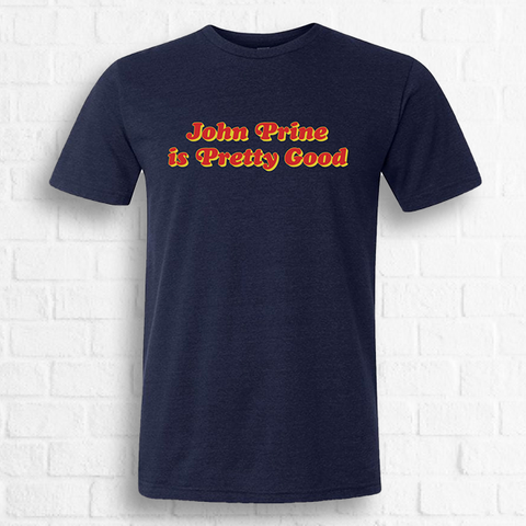 "John Prine - ""Is Pretty Good"" Tee [Exclusive Red on Navy]"