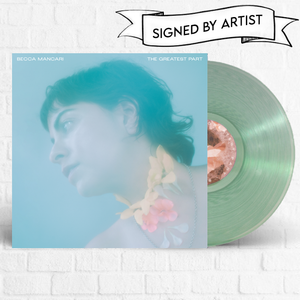 Becca Mancari - The Greatest Part [Limited Edition Signed] [Pre-Order]