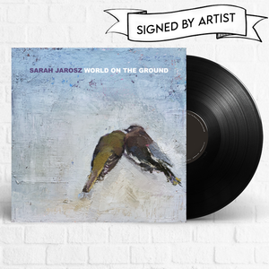 Sarah Jarosz - World On The Ground [Signed] [Pre-Order]